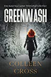 Greenwash: Ein Katerina Carter Wirtschaftsthriller (4) (Wirtschafts-Thriller Mit Katerina Carter)