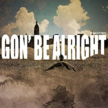 Gon' Be Alright