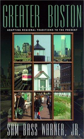 Greater Boston: Adapting Regional Traditions to the Present (Metropolitan Portraits)