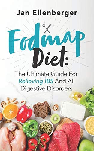 FODMAP Diet The Ultimate Guide For Relieving IBS And All Digestive Disorders product image
