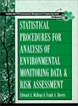 Statistical Procedures for Analysis of Environmental Monitoring Data and Risk Assessment (Ptr Environmental Management and Engineering Series , Vol 3)