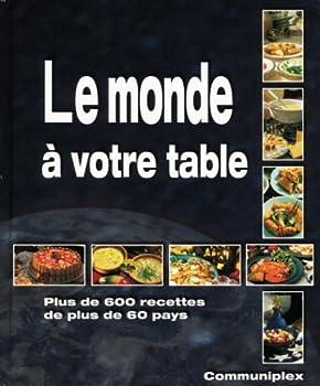 Paperback Monde a votre table (le) [French] Book