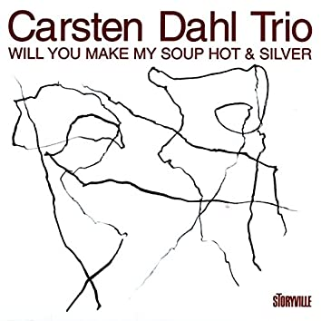 Will You Make My Soup Hot & Silver