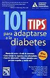 101 tips para adaptarse a la diabetes / 101 Tips to Fit Diabetes (Spanish Edition)