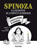 Spinoza - A la recherche de la vérité et du bonheur de Philippe Amador
