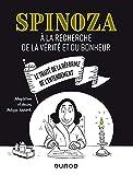 Spinoza - A la recherche de la vérité et du bonheur