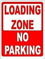 ヴィンテージスタイルのメタルサインローディングゾーン駐車サインなし、レトロなメタルウォールデコレーションアートショップマンケーブバーガレージ私有財産のアルミニウムサイン、屋外危険サイン
