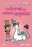 Lucie et sa licorne Tome 7 : Une licorne aux multiples casquettes - Bande dessinée jeunesse - Dès 8 ans (7)
