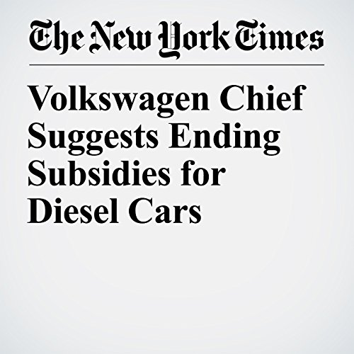 Volkswagen Chief Suggests Ending Subsidies for Diesel Cars copertina
