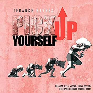 Pick Up Yourself
