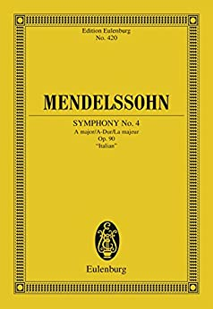 Symphony No. 4 A major: Op. 90,