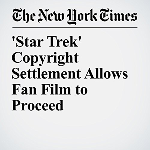 'Star Trek' Copyright Settlement Allows Fan Film to Proceed audiobook cover art