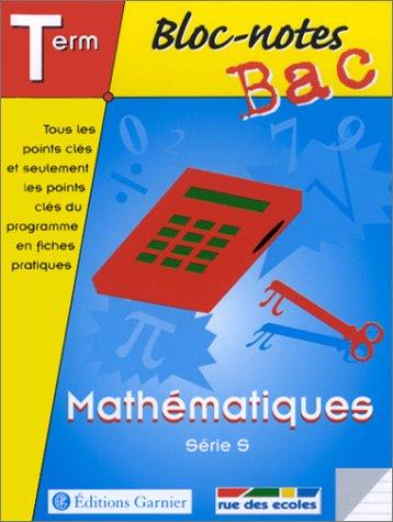 Bloc-notes : Mathématiques, terminale, Bac S