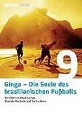 Ginga - Die Seele des brasilianischen Fußballs (11 Freunde Edition)