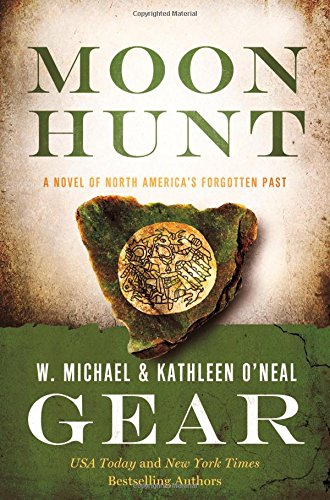 Moon Hunt: A People of Cahokia Novel (Book Three of the Morning Star Series) (North America's Forgotten Past)