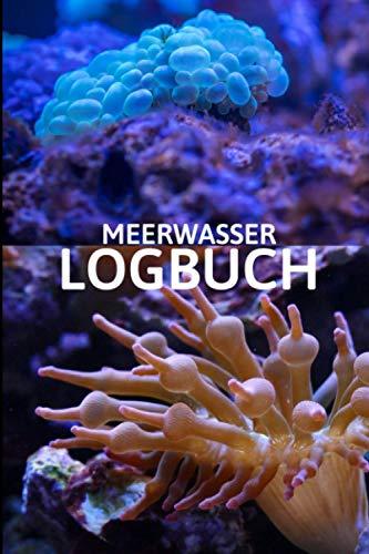 Meerwasser Logbuch: Halte deine wichtigsten Wasserwerte fest - Meerwasser Aquaristik.