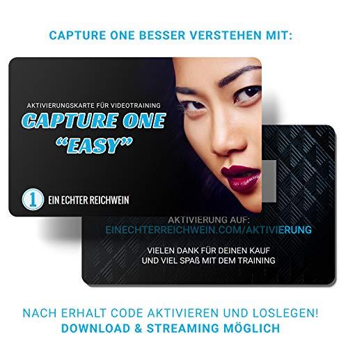 CAPTURE ONE EASY - Videokurs für Ein- & Umsteiger mit Philip Reichwein | Über 4 Stunden Laufzeit