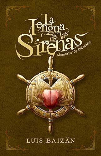 La Lengua de las Sirenas: Memorias de Balandria