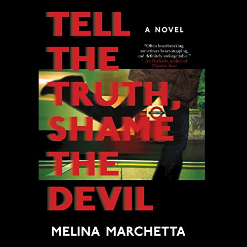 Tell the Truth, Shame the Devil audiobook cover art