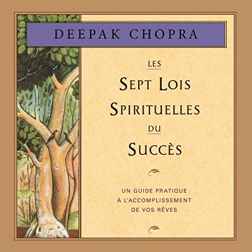 Les sept lois spirituelles du succès audiobook cover art