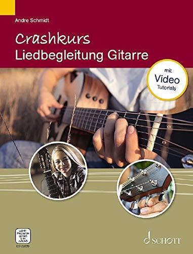 Crashkurs Liedbegleitung: Gitarre. Gitarre. Ausgabe mit verschiedenen Online-Materialien.