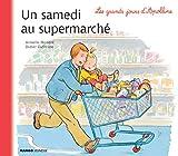 Les grands jours d'Apolline - Un samedi au supermarché
