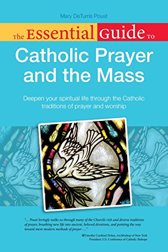 The Essential Guide to Catholic Prayer and the Mass