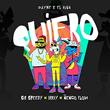 Quiero (feat. Sir Speedy)