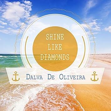 Shine Like Diamonds