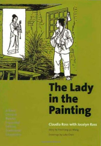 The Lady in the Painting: A Basic Chinese Reader, Expanded Edition, Traditional Characters