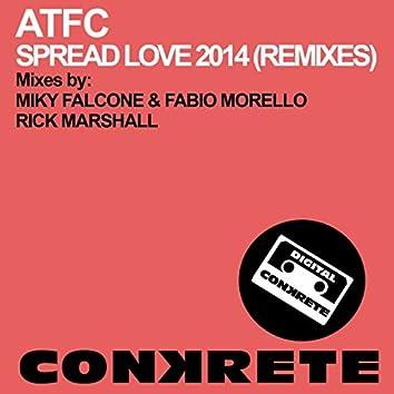 Spread Love 2014 (Remixes)