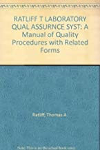 The laboratory quality assurance system: A manual of quality procedures with related forms