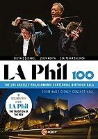 LA Phil 100 [DVD]