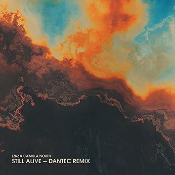 Still Alive (Dantec Remix) [feat. Dantec]