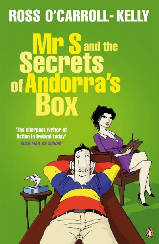 Mr S and the Secrets of Andorra's Box (Ross O'Carroll Kelly Book 8) (English Edition)