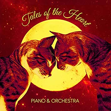 Tales of the Heart (Piano and Orchestra)