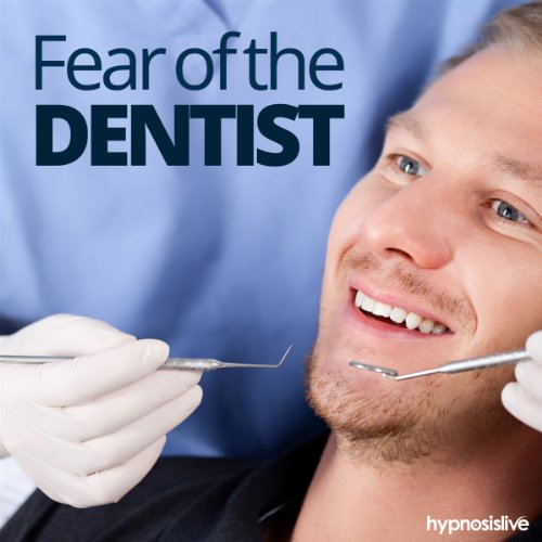 Fear of the Dentist Hypnosis cover art