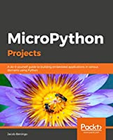 MicroPython Projects Front Cover