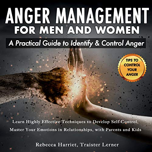 Anger Management for Men and Women: A Practical Guide to Identify & Control Anger audiobook cover art