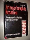 Kriegsschauplatz Kroatien - Franz Schraml