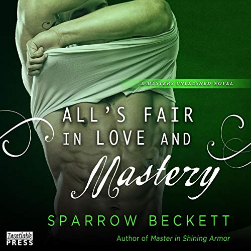 All's Fair in Love and Mastery cover art
