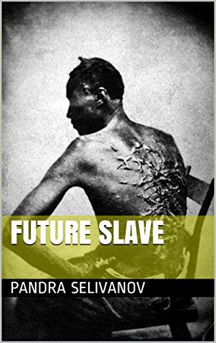Future Slave (English Edition)