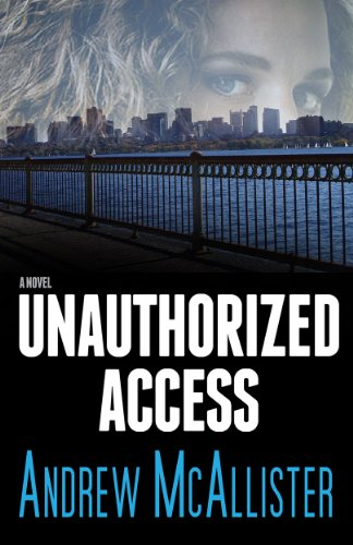 Book: Unauthorized Access by Andrew McAllister