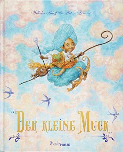 Der Kleine Muck: Buch, Unendliche Welten (Unendliche Welten / Märchenklassiker neu illustriert)