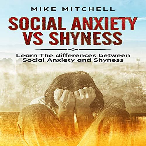 Social Anxiety vs Shyness  By  cover art