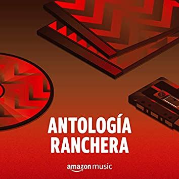 Antología Ranchera