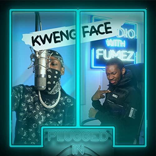 Fumez The Engineer & Kwengface