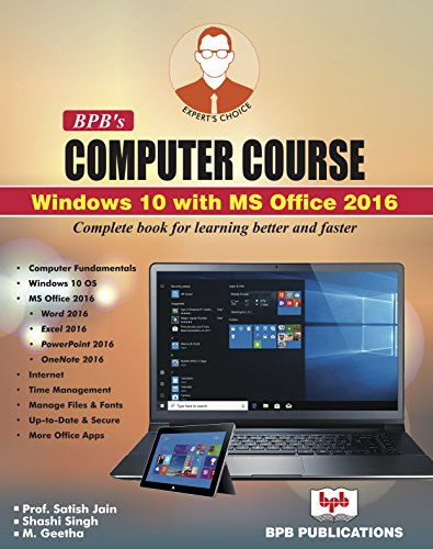 BPB\'s Computer Course Windows 10 with MS Office 2016 (English Edition)