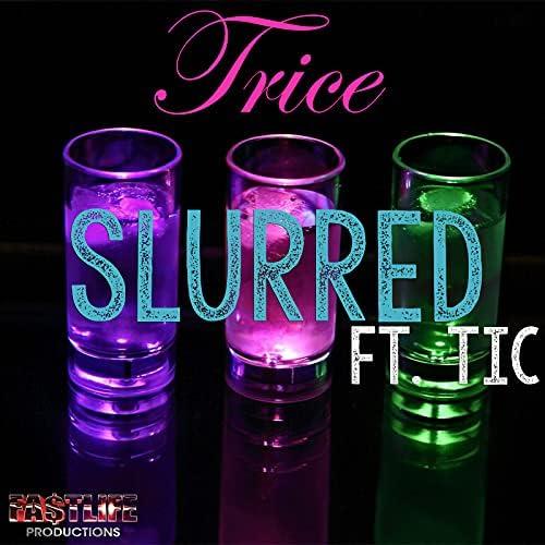 Trice & Tic
