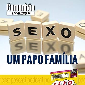 Sexo: Um papo família